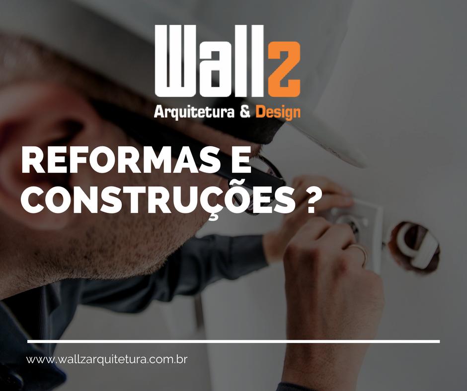 REFORMAS E CONSTRUÇÕES _